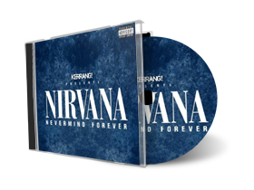 Kerrang! Presents Nirvana - Nevermind Forever