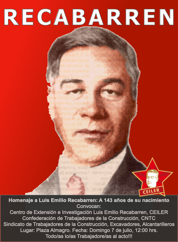HOMENAJE A LUIS EMILIO RECABARREN. 143 AÑOS