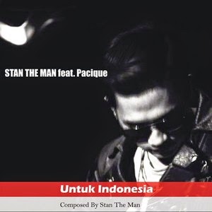 Stan The Man - Untuk Indonesia (Feat. Pacique)