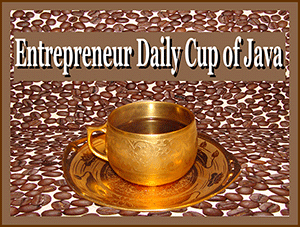 Entrepreneur Daily Cup of Java