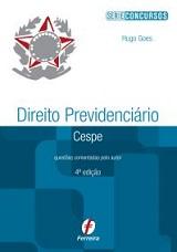 Direito Previdenciário Cespe, 4ª ed. 2015 - Hugo Goes