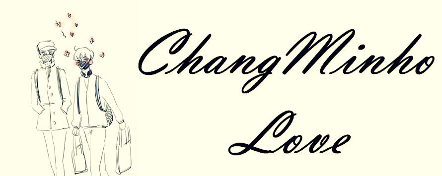 ChangMinho love