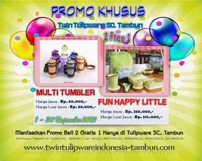 Promo Khusus Twin Tulipware SC. Tambun Bulan Nopember 2013, Multi Tumbler, Fun Happy Little, eco bottle