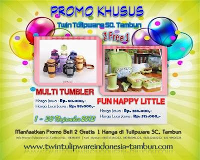 Promo Khusus Twin Tulipware SC. Tambun Bulan Nopember 2013, Multi Tumbler, Fun Happy Little, eco bottle