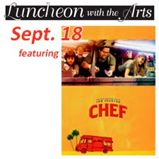 """Luncheon with the Arts: Movie """"Chef"""""""