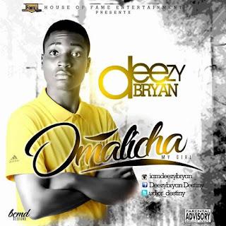 Deezy Bryan _ Omalicha