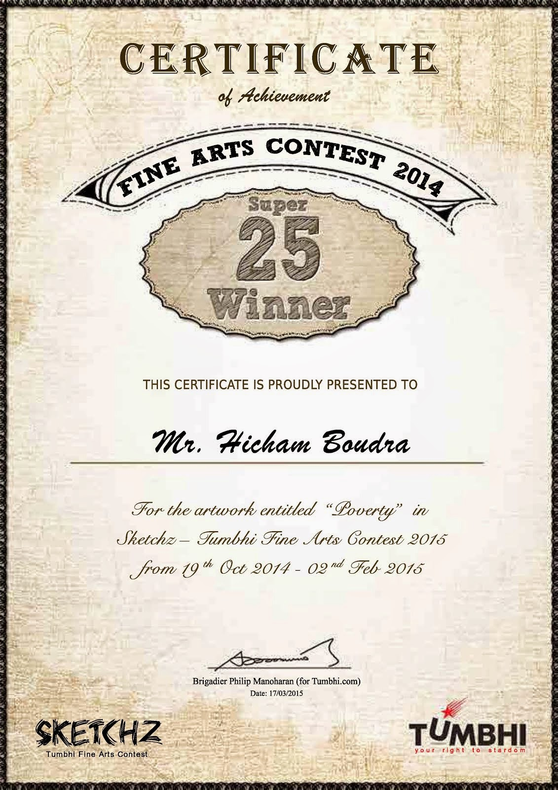 four certificates:Super 25 Winners in Sketchz- Tumbhi's Sketching/Painting Contest(India) 2014-2015