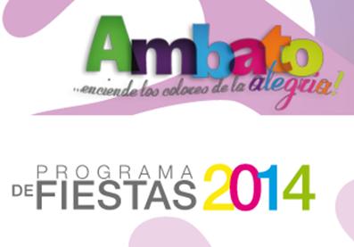 Programa completo de las Fiestas de Ambato 2014
