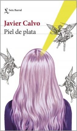 Piel de plata de Javier Calvo