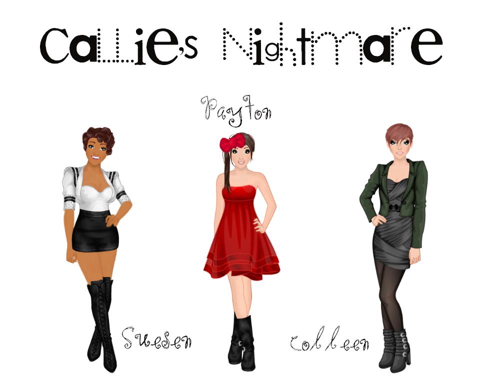 Callie's Nightmare