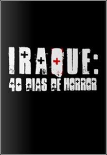 Iraque 40 Dias de Horror 1ª Temporada S01E01 HDTV Dublado