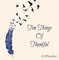 Ten Things of Thankful, TToT, gratitude, blog