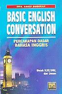 toko buku rahma: buku BASIC ENGLISH CONVERSATION, pengarang arief budiman, penerbit pustaka grafika