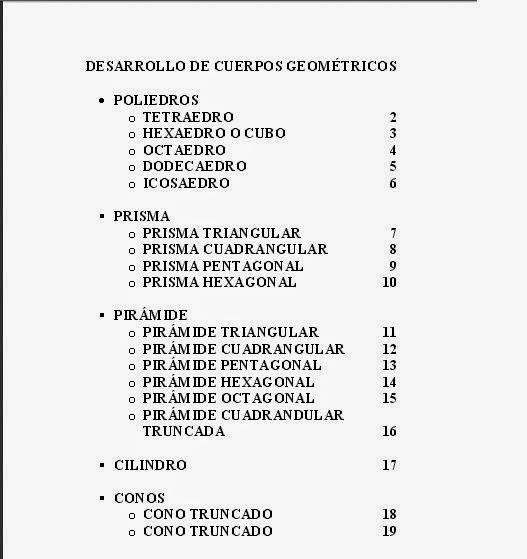 http://www.uco.es/~ma1fegan/Comunes/recursos-matematicos/DESARROLLO-DE-CUERPOS-GEOMETRICOS.pdf