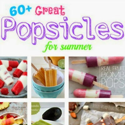 60+ Great Popsicles for Summer