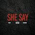 Music: She Say - Mantiz ft. JetsonMade | @Mantiz186 @SheBloggin