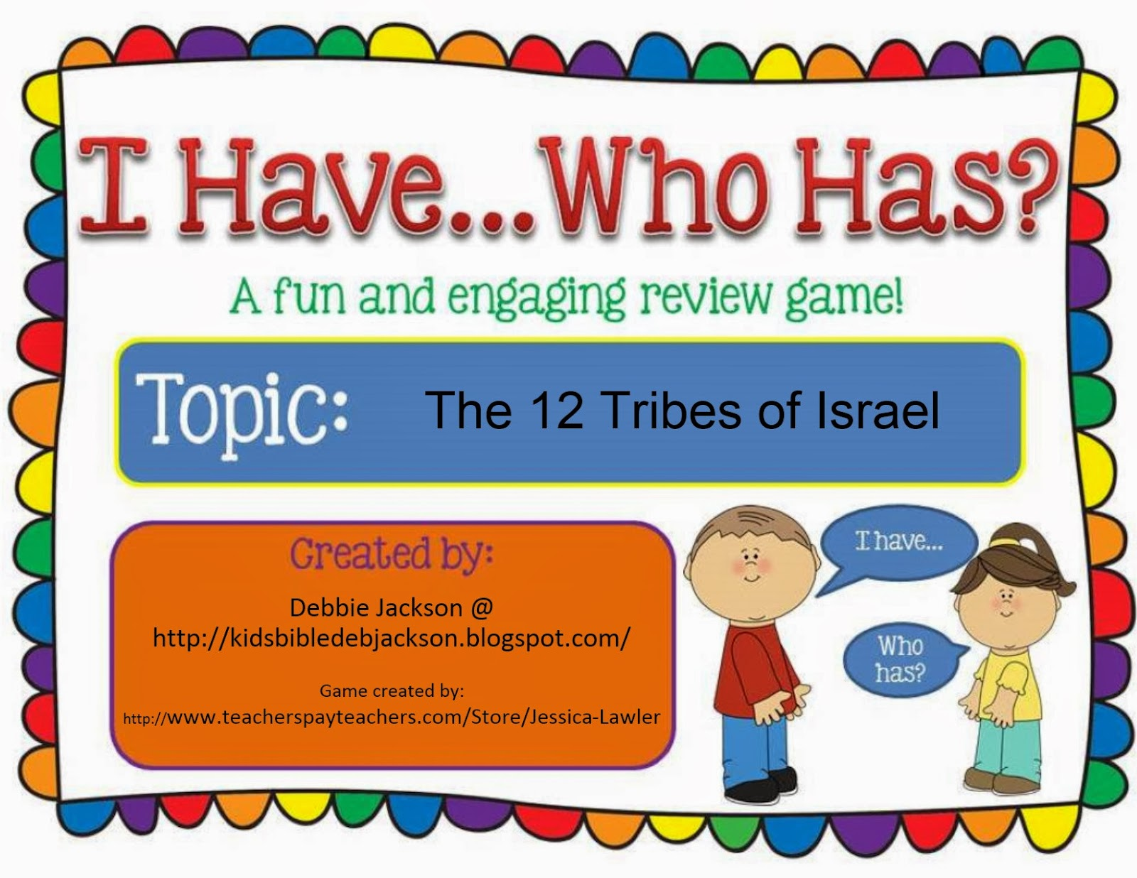 Bible Fun For Kids: I Have ... Who Has? The 12 Tribes Game ...