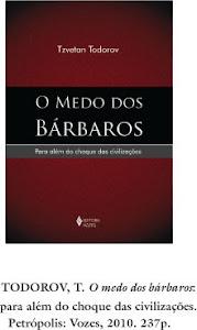 O MEDO DOS BÁRBAROS