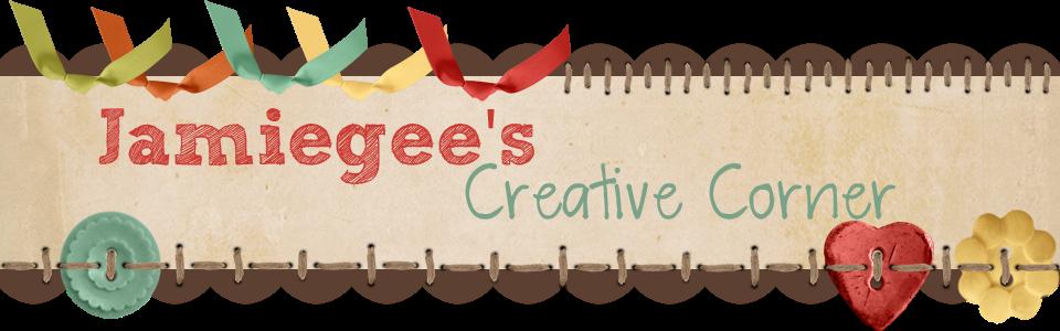 Jamiegee's Creative Corner