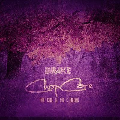 Drake-Chop_Care_(Chopped_by_OG_Ron_C)-(Bootleg)-2011