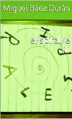 e/spiral/e (I)