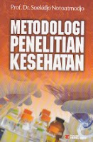 toko buku rahma: buku METODOLOGI PENELITIAN KESEHATAN, pengarang soekidjo notoatmodjo, penerbit rineka cipta