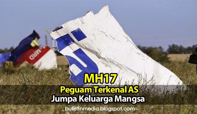 MH17: Peguam Terkenal AS Jumpa Keluarga Mangsa