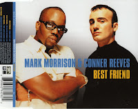 Mark Morrison & Conner Reeves - Best Friend (CDM) (1999)