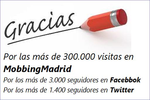 Gracias por las más de 300.000 lecturas en Mobbing Madrid
