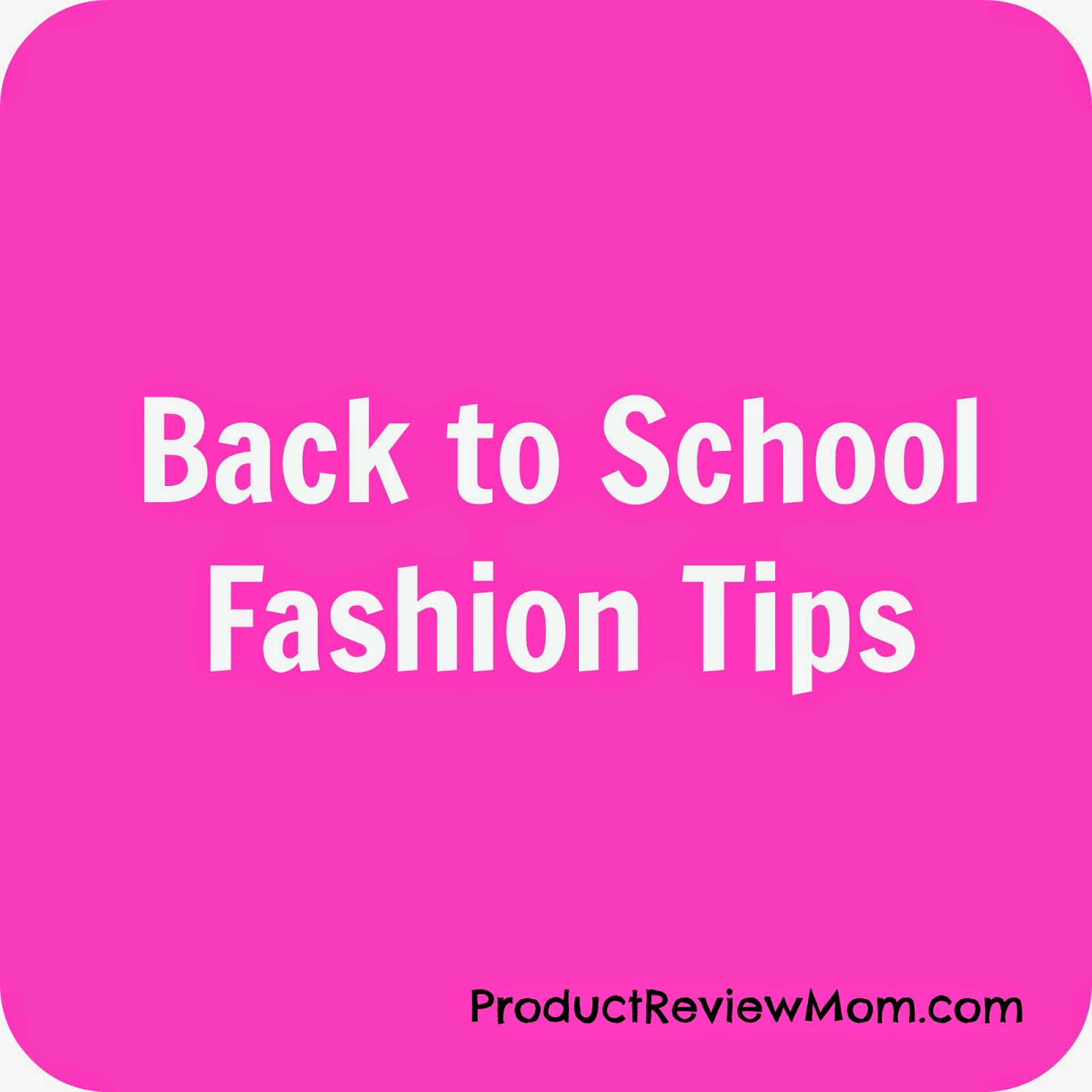 Back to School Fashion Tips #BacktoSchoolTips