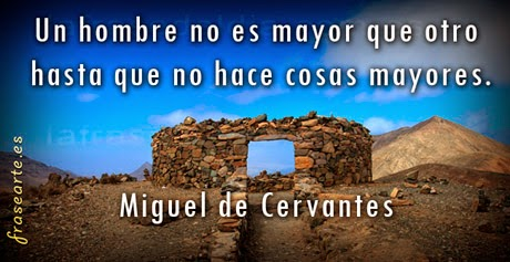 Frases Miguel de Cervantes