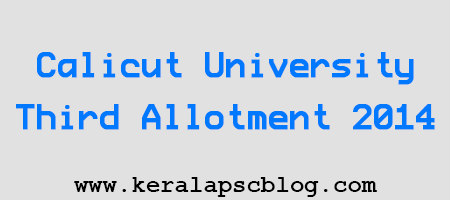 Calicut University Third Allotment 2014
