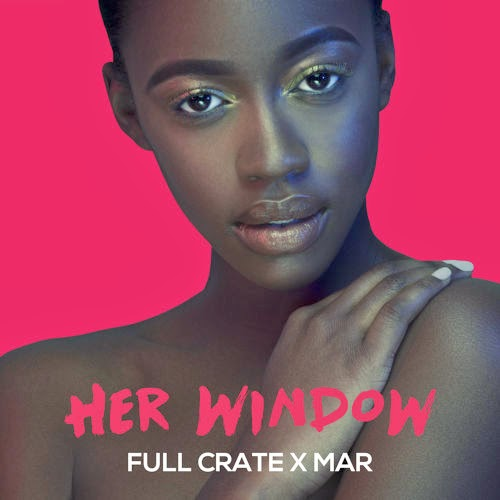 Full Crate x Mar - Her Window