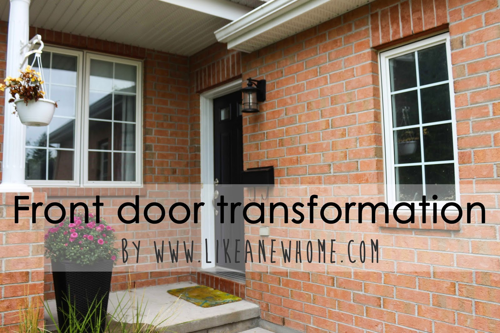 One Of The Great Number Of Projects That Were Happening Along With Our  Flooring Installation Was The Front Door Transformation. See, My Idea Was  To Actually ...