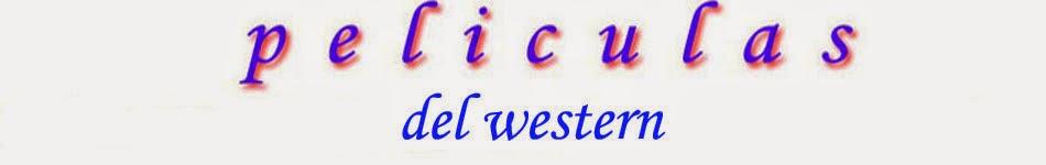 peliculas del western