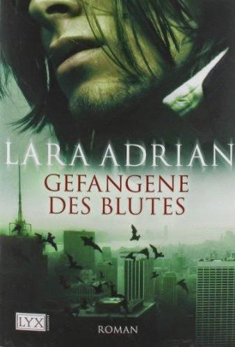 http://www.amazon.de/Gefangene-Blutes-Lara-Adrian/dp/3802581318/ref=sr_1_1?ie=UTF8&s=books&qid=1264361045&sr=8-1