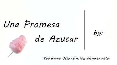 Una promesa de azucar