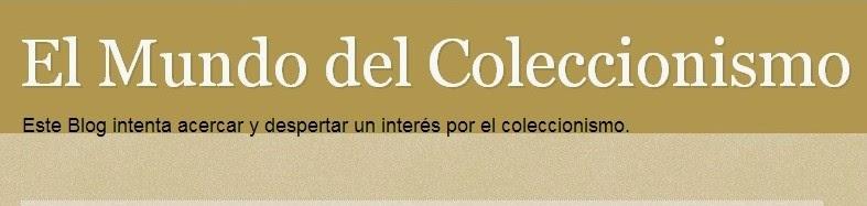 MUNDO DEL COLECCIONISMO EL