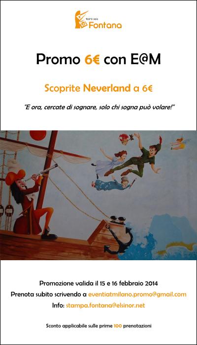 Sabato 15 e domenica 16 febbraio: Neverland - L'isola che non c'è al Teatro Fontana. Promo per i lettori di eventi@milano