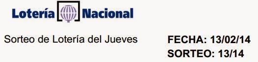 Jueves 13/02/2014, sorteo 13 de la Lotería Nacional