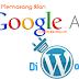 Cara Memasang Iklan Google Adsense ke CMS Wordpress Self-Hosting