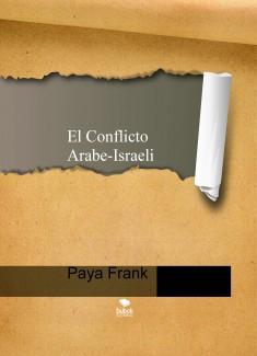 El conflicto Arabe-Israelí