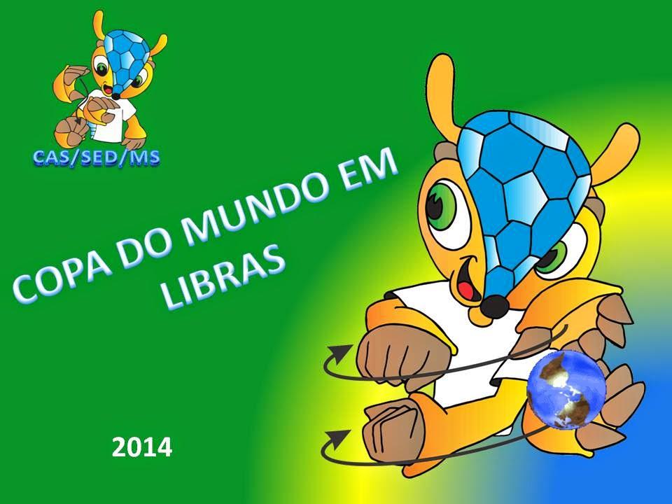COPA DO MUNDO EM LIBRAS 2014