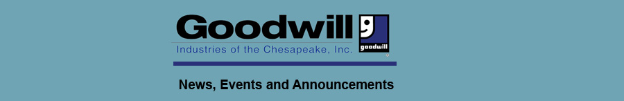 Goodwill Industries of the Chesapeake, Inc. in the News
