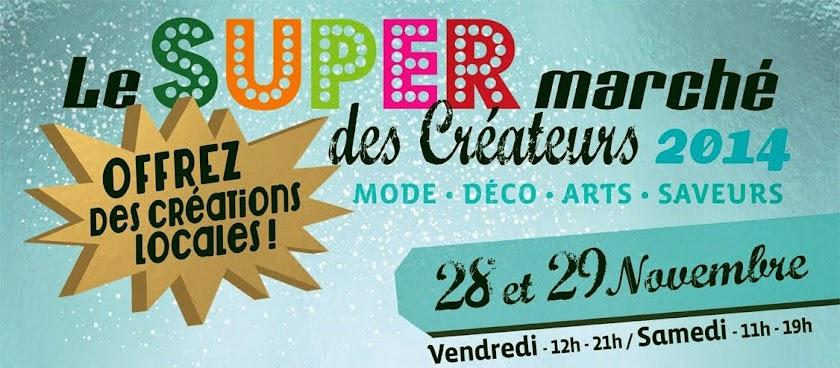 Le SUPER marché des Créateurs 2014