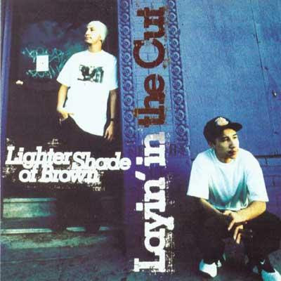 Lighter Shade Of Brown – Layin' In The Cut (CD) (1994) (FLAC + 320 kbps)