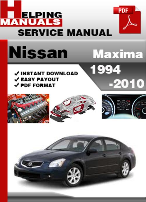 nissan maxima 1994 2010 factory service manual rh banrepair blogspot com 2002 Nissan Maxima 2004 Nissan Maxima