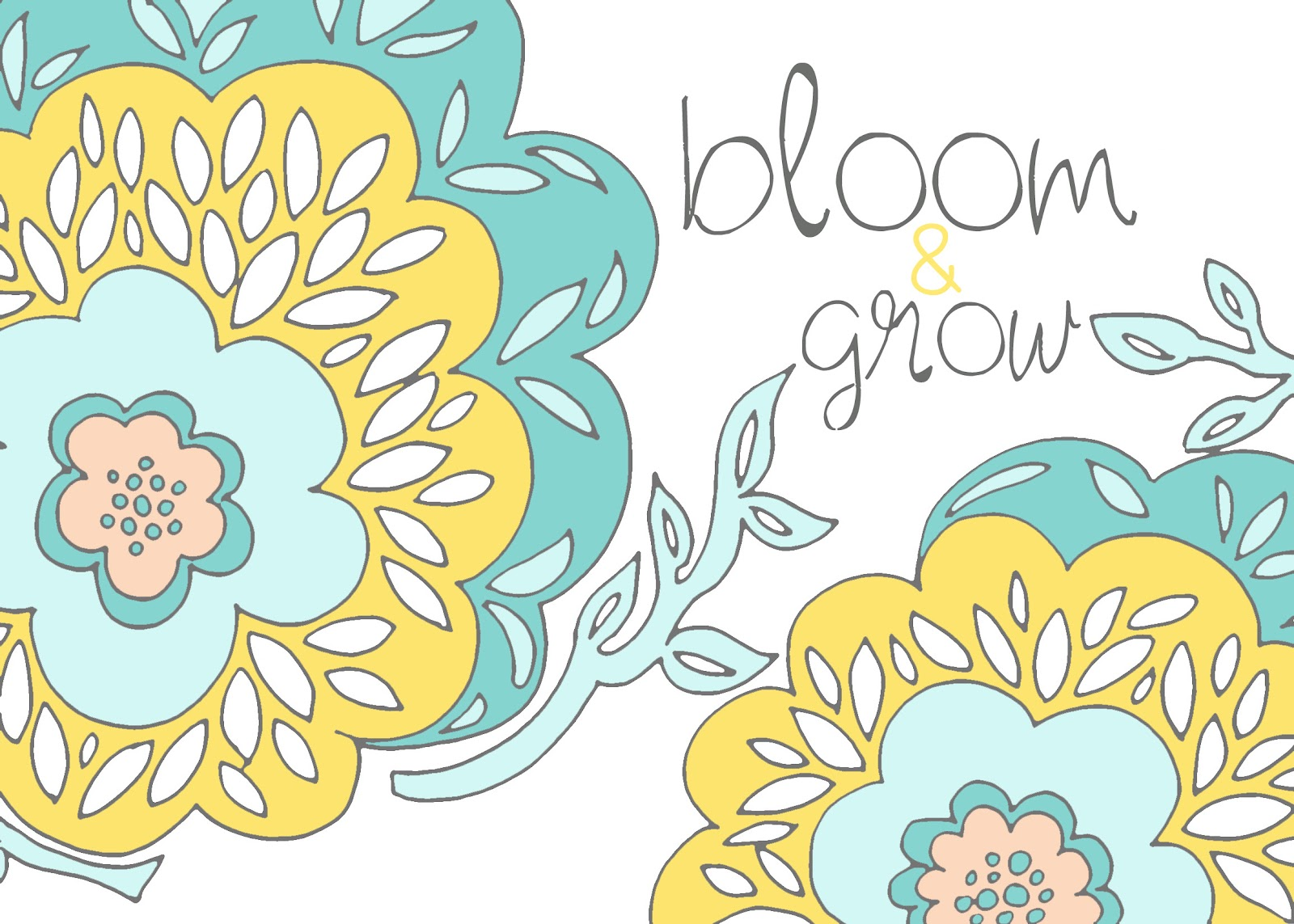 pen & paint: bloom & grow & a free printable!
