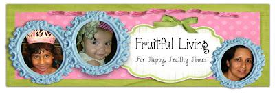 FRUITFUL LIVING!