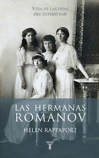 """Las hermanas Romanov"" - Helen Rappaport"